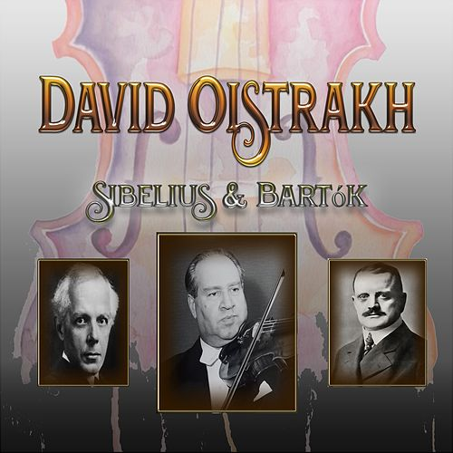 David Oistrakh - Sibelius & Bartók by Moscow Philharmonic Orchestra