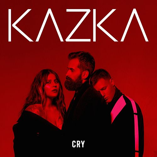 CRY (English Version) by Kazka