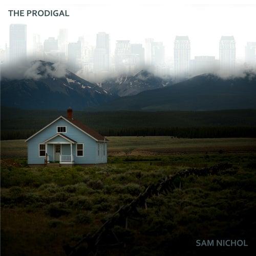 The Prodigal by Sam Nichol