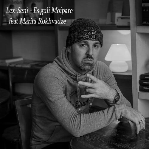 Es Guli Moipare (feat. Marita Rokhvadze) de Lex-seni