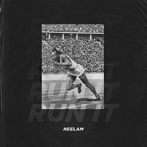 Run It (Single) by Neelam