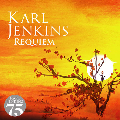 Requiem by Karl Jenkins