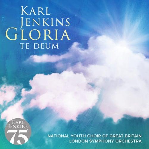 Gloria - Te Deum de Karl Jenkins