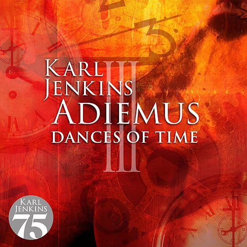 Adiemus III - Dances Of Time de Adiemus