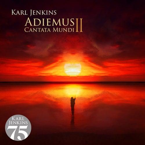 Adiemus II - Cantata Mundi von Adiemus
