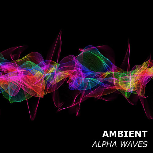 17 Ambient Alpha Waves by Study Music