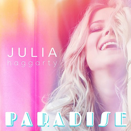 Paradise by Julia Haggarty