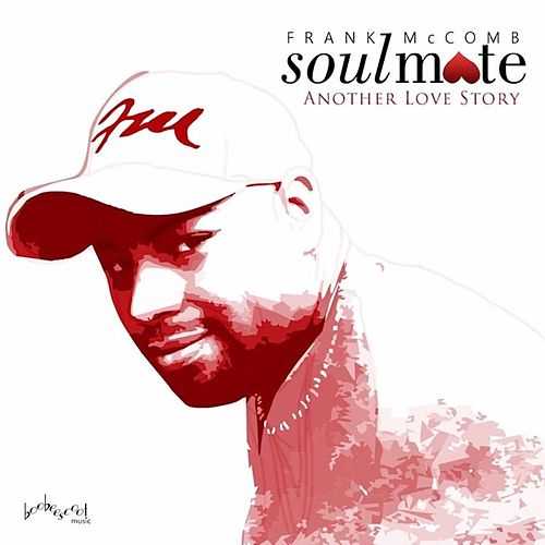 Soulmate / Another Love Story by Frank McComb