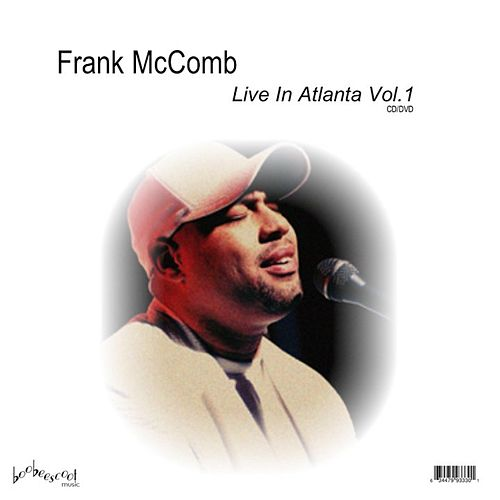 Live in Atlanta, Vol. 1 by Frank McComb