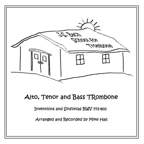 J.S. Bach School for Trombone von Mike Hall