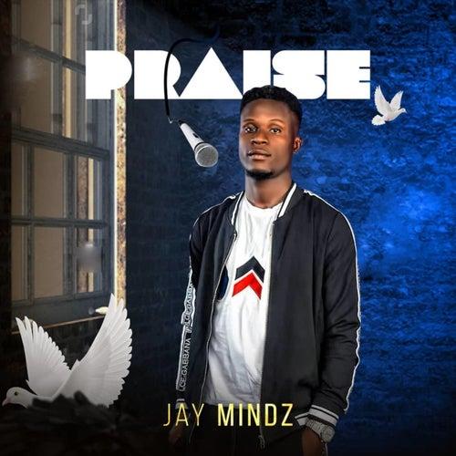 Praise de Jay Mindz