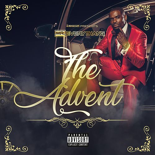 The Advent by The Mr. Everythang