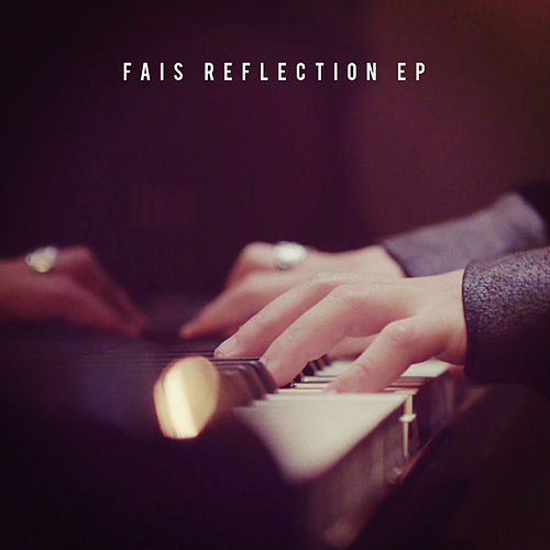 Reflection EP by Fais