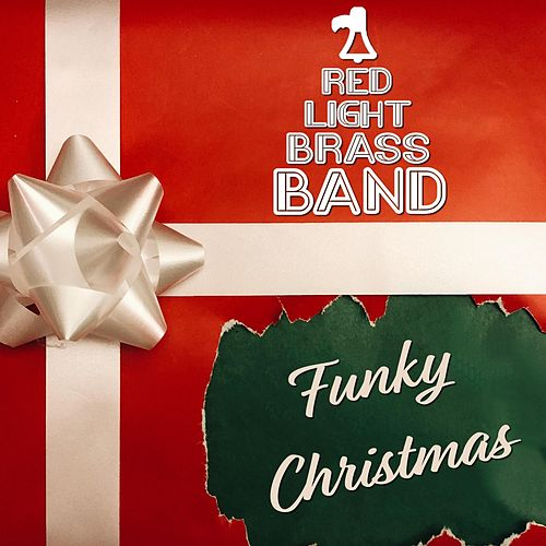 Funky Christmas de Red Light Brass Band