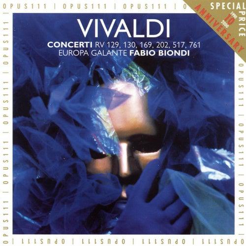 Vivaldi: Concerti RV 129, 130, 169, 202, 517, 761 di Europa Galante Fabio Biondi