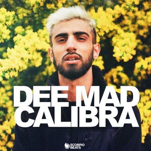 Calibra de Dee Mad