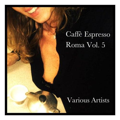 Caffè espresso Roma Vol. 5 von Various Artists