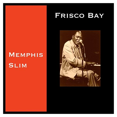 Frisco Bay de Memphis Slim
