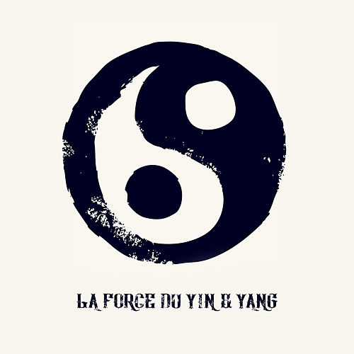 La Force du Yin & Yang by Chinese Relaxation and Meditation