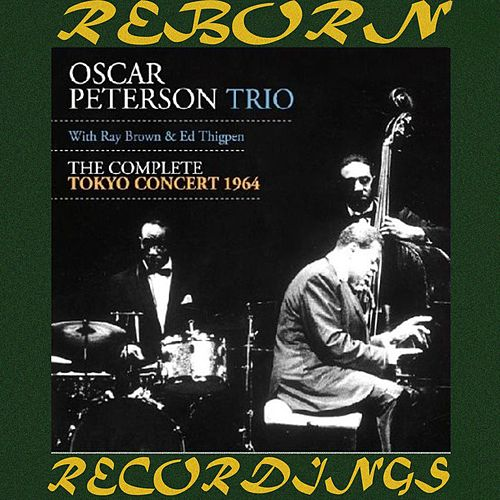 The Complete Tokyo Concert, 1964 (Expanded, HD Remastered) von Oscar Peterson