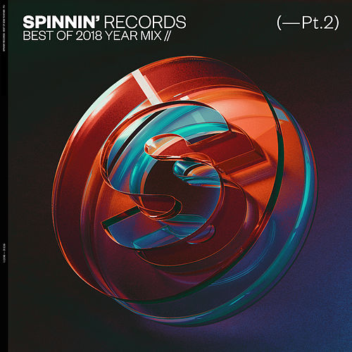 Best Of 2018 Year Mix, Pt. 2 by Spinnin' Records