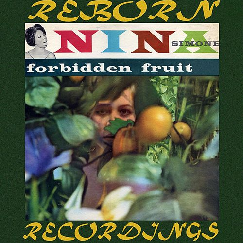 Forbidden Fruit (HD Remastered) von Nina Simone