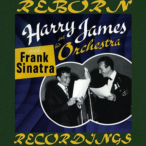 Harry James and His Orchestra with Frank Sinatra  (HD Remastered) by Harry James