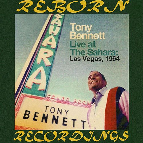 Live At The Sahara - Las Vegas, 1964 (HD Remastered) von Tony Bennett