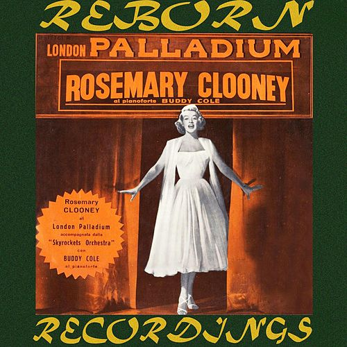 Live at the London Palladium (HD Remastered) by Rosemary Clooney