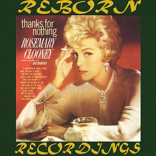 Thanks for Nothing (Jazz Best, HD Remastered) by Rosemary Clooney