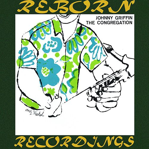 The Congregation (RVG, HD Remastered) von Johnny Griffin