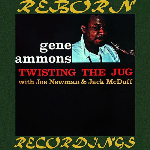 Twisting The Jug (HD Remastered) de Gene Ammons
