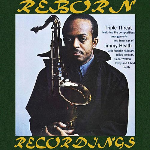 Triple Threat (Riverside 50, HD Remastered) von Jimmy Heath