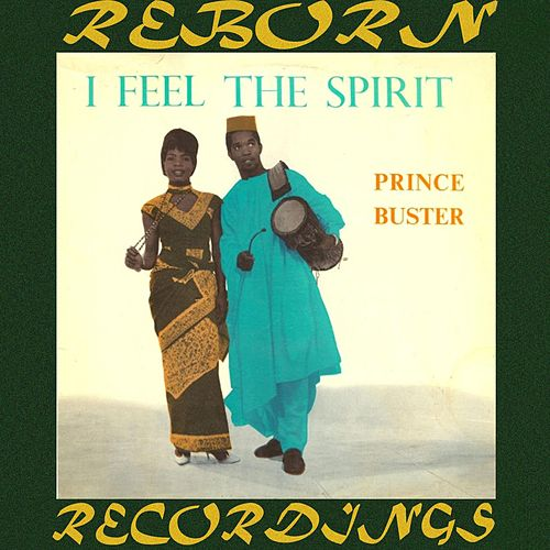 I Feel The Spirit (HD Remastered) by Prince Buster