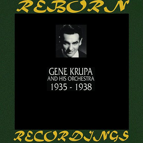 In Chronology 1935-1938 (HD Remastered) de Gene Krupa
