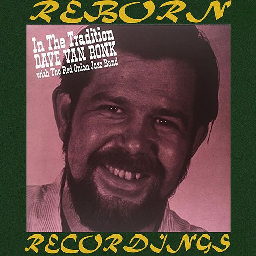 In The Tradition (HD Remastered) von Dave Van Ronk