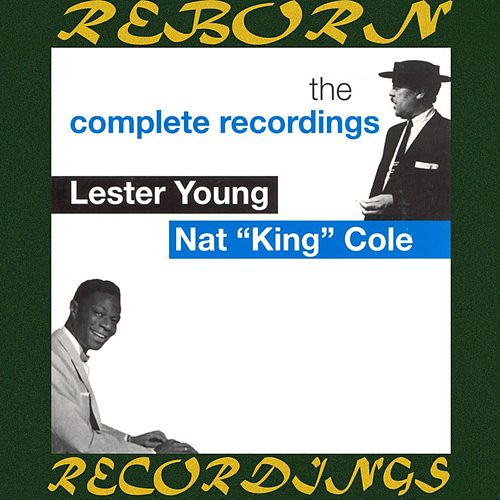 Lester Young And Nat King Cole, The Complete Recordings (HD Remastered) von Lester Young
