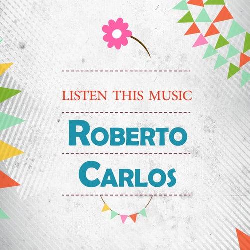 Listen This Music de Roberto Carlos