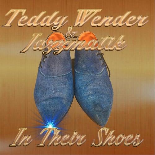 In Their Shoes von Teddy Wender