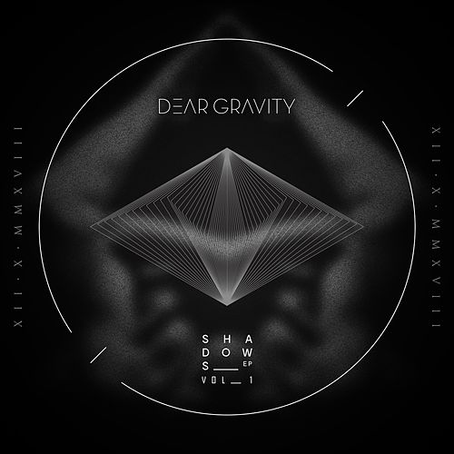 Shadows, Vol. I by Dear Gravity
