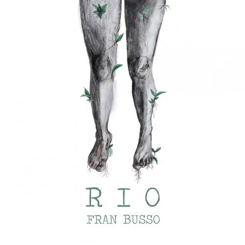 Rio de Fran Busso