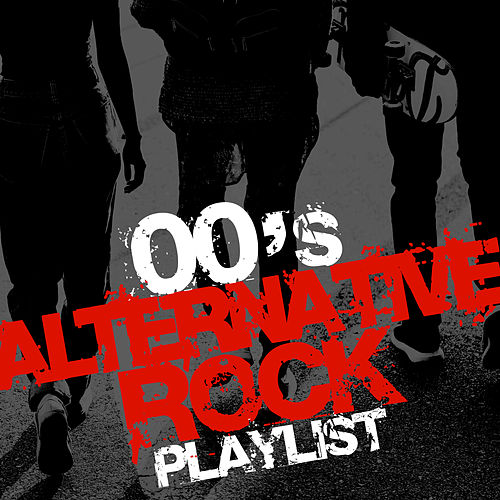 00's Alternative Rock Playlist von Harley's Studio Band
