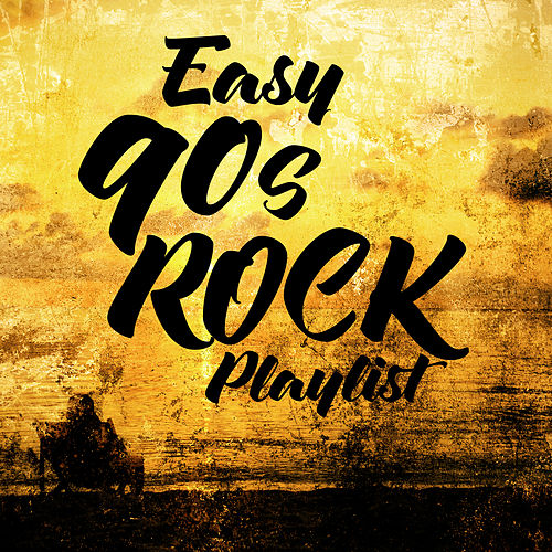 Easy 90s Rock Playlist de Harley's Studio Band