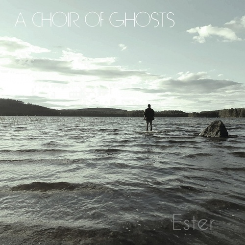 Ester von A Choir of Ghosts