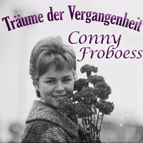 Träume der Vergangenheit von Conny Froboess