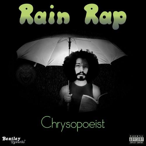 Rain Rap de Chrysopoeist
