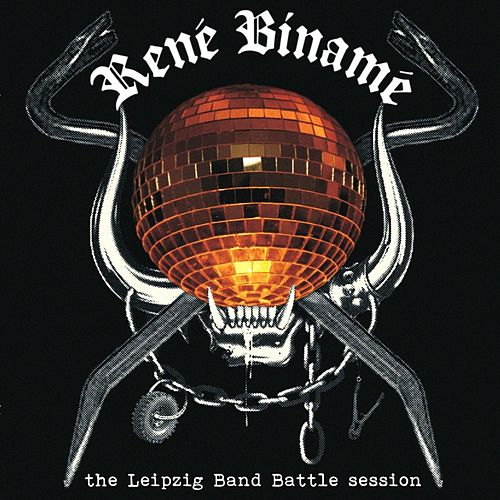 The Leipzig Band Battle Session de René Binamé