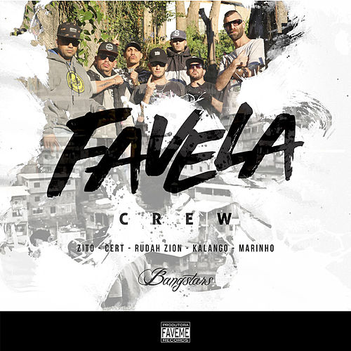 Favela Crew by Bangstars