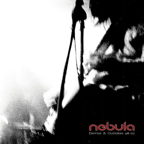 Demos & Outtakes 98-02 by Nebula