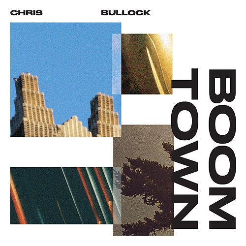 Boomtown by Chris Bullock